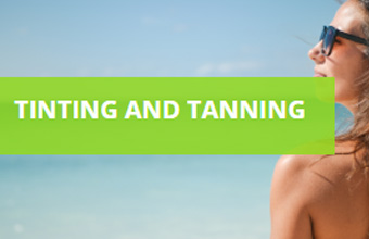 Tinting and Tanning